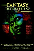 Fantasy: The Very Best of 2005 by Jonathan…