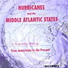 Hurricanes and the Middle Atlantic States by…