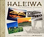 Haleiwa, a Pictorial History by Tom Jacobs