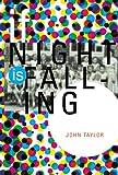 Taylor, John: If Night is Falling