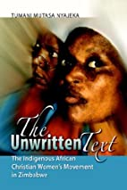 The Unwritten Text: The Indigenous African…