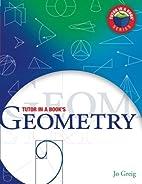 Tutor in a Book's Geometry by Jo Greig