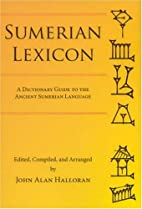 Sumerian Lexicon: A Dictionary Guide to the…