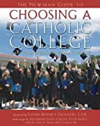 The Newman Guide to Choosing a Catholic…