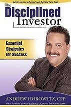 The Disciplined Investor: Essential…