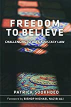 Freedom to Believe: challenging Islam's…