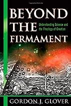 Beyond the Firmament: Understanding Science…