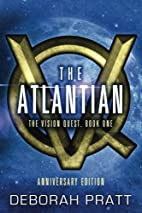 The Atlantian (The Vision Quest) (Volume 1)…