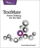 TextMate: Power Editing for the Mac…