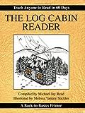 Michael Read: The Log Cabin Reader
