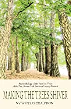 Making the Trees Shiver: An Anthology of the…