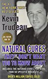 "Trudeau, Kevin: Natural Cures ""They"" Do Not Want You to Know about - 18c MM Display"