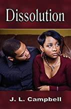 Dissolution by J. L. Campbell