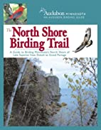 The North Shore Birding Trail: A Guide to…