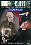 Oscar Wilde: Graphic Classics: Oscar Wilde (Graphic Classics (Graphic Novels))