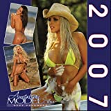 "American Model: American Model Bikini Swimsuit 2007 Wall Calendar 12""x12"" (English, Spanish, French, Italian and German Edition)"