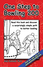 One step to bowling 200 by Gene Korienek