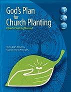 God's Plan for Church Planting: Church…