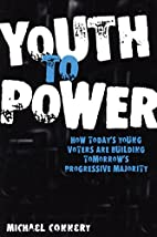 Youth to Power: How Today's Young Voters Are…