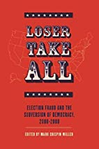 Loser Take All: Election Fraud and The…