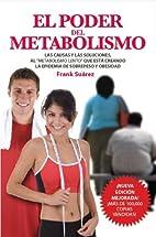El Poder Del Metabolismo, Autor…