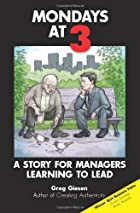 Mondays at 3: A story for managers learning…