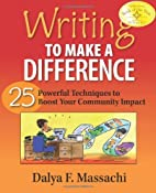 Writing to Make a Difference by Dalya F.…