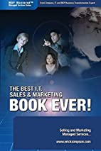 The Best I.T. Sales & Marketing BOOK EVER! -…