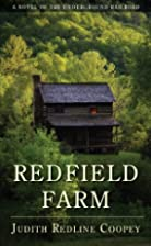 Redfield Farm: A Novel of the Underground…