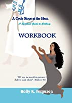 A CYCLE STOPS AT THE HEM - WORKBOOK by HOLLY…