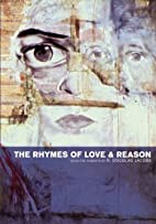 The Rhymes of Love and Reason: Selected…