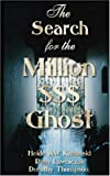 Kaminski, Heide AW: The Search for the Million$$$ Dollar Ghost
