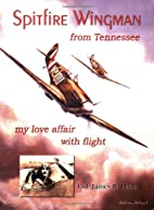 Spitfire wingman from Tennessee : my love…