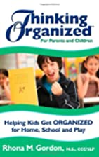 Thinking Organized for Parents and Children:…