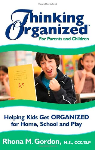 thinking-organized-for-parents-and-children-helping-kids-get-organized-for-home-school-play