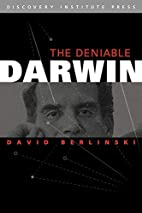 The Deniable Darwin and Other Essays by…