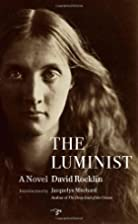 The Luminist by David Rocklin