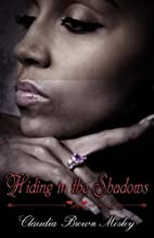 Hiding in The Shadows (Peace In The Storm…