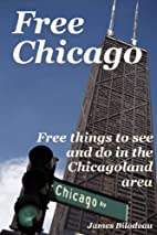 Free Chicago: Free things to see and do in…