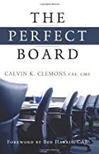 The Perfect Board by Calvin K. Clemons