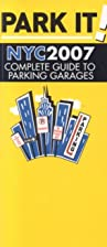 Park It! NYC: Complete Guide to Parking…