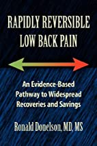 Rapidly Reversible Low Back Pain by Ronald…