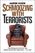 Schmoozing With Terrorists: From Hollywood…