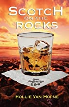 Scotch on the Rocks by J Van Hollie Horne