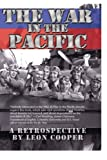Cooper, Leon: The War in Pacific: A Retrospective