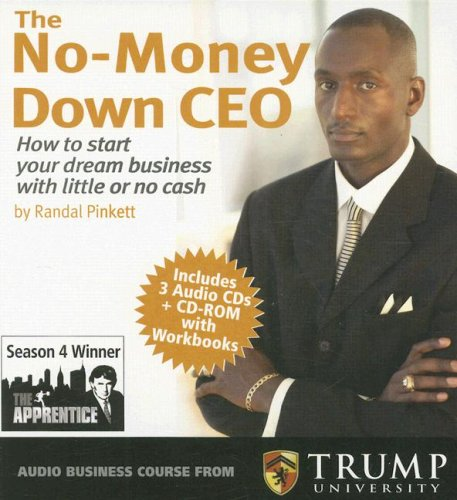 the-no-money-down-ceo-how-to-start-your-dream-business-with-little-or-no-cash-with-cdrom