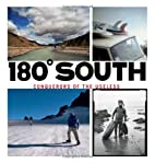 180 South: Conquerors of the Useless by…