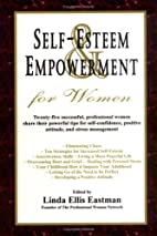 Self Esteem and Empowerment for Women (The…
