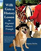 Willi Gets a History Lesson in Virginia's…