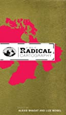 An Atlas of Radical Cartography by Lize…